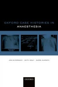 Ebook in inglese Oxford Case Histories in Anaesthesia -, -