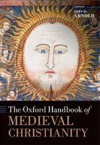 Ebook in inglese Oxford Handbook of Medieval Christianity -, -