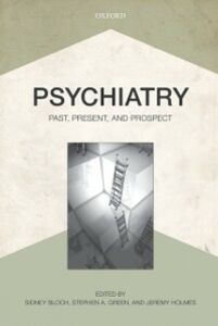 Ebook in inglese Psychiatry: Past, Present, and Prospect -, -