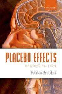 Foto Cover di Placebo Effects, Ebook inglese di Fabrizio Benedetti, edito da OUP Oxford