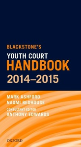 Ebook in inglese Blackstone's Youth Court Handbook 2014-2015 Ashford, Mark , Redhouse, Naomi