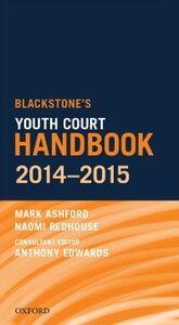 Foto Cover di Blackstone's Youth Court Handbook 2014-2015, Ebook inglese di Mark Ashford,Naomi Redhouse, edito da OUP Oxford