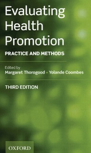 Ebook in inglese Evaluating Health Promotion: Practice and Methods -, -