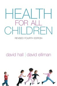 Ebook in inglese Health for all Children: Revised Fourth Edition Elliman, David , Hall, David M B