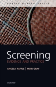 Ebook in inglese Screening: Evidence and practice Gray, J. A. Muir , Raffle, Angela E