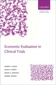 Ebook in inglese Economic Evaluation in Clinical Trials Doshi, Jalpa A , Glick, Henry A , Polsky, Daniel , Sonnad, Seema S
