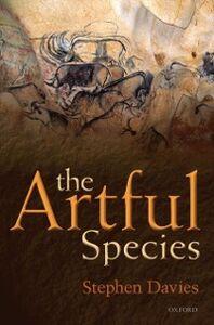 Foto Cover di Artful Species: Aesthetics, Art, and Evolution, Ebook inglese di Stephen Davies, edito da OUP Oxford