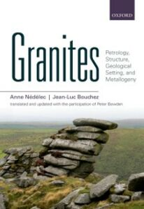 Ebook in inglese Granites: Petrology, Structure, Geological Setting, and Metallogeny Bouchez, Jean-Luc , N&eacute , d&eacute , lec, Anne