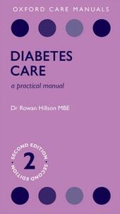 Diabetes Care: A Practical Manual