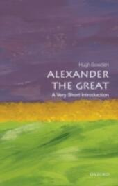 Alexander the Great: A Very Short Introduction