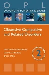 Ebook in inglese Obsessive-Compulsive and Related Disorders Fineberg, Naomi A. , Reghunandanan, Samar , Stein, Dan J.