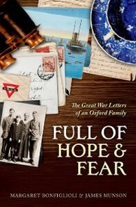 Ebook in inglese Full of Hope and Fear: The Great War Letters of an Oxford Family -, -