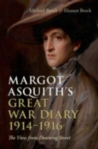 Foto Cover di Margot Asquith's Great War Diary 1914-1916: The View from Downing Street, Ebook inglese di  edito da OUP Oxford