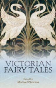 Foto Cover di Victorian Fairy Tales, Ebook inglese di  edito da OUP Oxford
