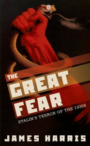 Ebook in inglese Great Fear: Stalin's Terror of the 1930s Harris, James
