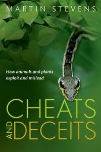 Ebook in inglese Cheats and Deceits: How Animals and Plants Exploit and Mislead Stevens, Martin