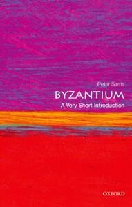 Ebook in inglese Byzantium: A Very Short Introduction Sarris, Peter
