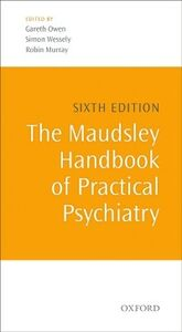 Ebook in inglese Maudsley Handbook of Practical Psychiatry -, -