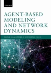 Ebook in inglese Agent-Based Modeling and Network Dynamics Chen, Shu-Heng , Namatame, Akira