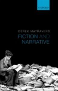 Ebook in inglese Fiction and Narrative Matravers, Derek