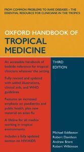 Ebook in inglese Oxford Handbook of Tropical Medicine Brent, Andrew , Davidson, Robert , Eddleston, Michael , Wilkinson, Robert
