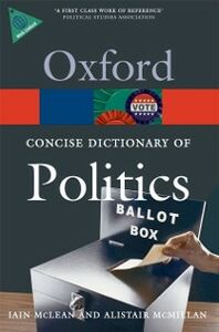 Ebook in inglese Concise Oxford Dictionary of Politics McLean, Iain , McMillan, Alistair
