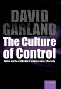 Ebook in inglese Culture of Control: Crime and Social Order in Contemporary Society