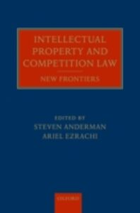 Ebook in inglese Intellectual Property and Competition Law: New Frontiers