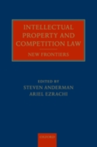 Ebook in inglese Intellectual Property and Competition Law: New Frontiers -, -