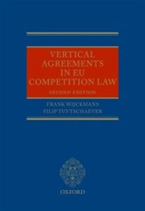 Ebook in inglese Vertical Agreements in EU Competition Law Tuytschaever, Filip , Wijckmans, Frank