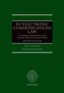 Ebook in inglese EU Electronic Communications Law: Competition & Regulation in the European Telecommunications Market Nihoul, Paul , Rodford, Peter