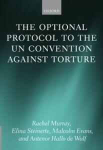 Foto Cover di Optional Protocol to the UN Convention Against Torture, Ebook inglese di AA.VV edito da OUP Oxford