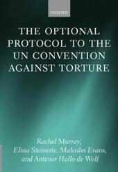 Optional Protocol to the UN Convention Against Torture