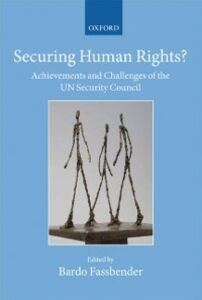 Ebook in inglese Securing Human Rights?: Achievements and Challenges of the UN Security Council