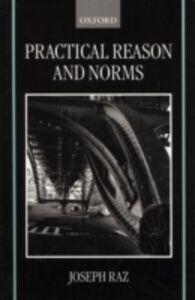 Foto Cover di Practical Reason and Norms, Ebook inglese di Joseph Raz, edito da OUP Oxford