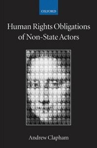 Foto Cover di Human Rights Obligations of Non-State Actors, Ebook inglese di Andrew Clapham, edito da OUP Oxford
