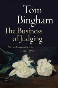 Foto Cover di Business of Judging: Selected Essays and Speeches: 1985-1999, Ebook inglese di Tom Bingham, edito da OUP Oxford