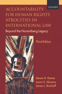 Foto Cover di Accountability for Human Rights Atrocities in International Law: Beyond the Nuremberg Legacy, Ebook inglese di AA.VV edito da OUP Oxford