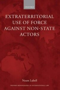 Ebook in inglese Extraterritorial Use of Force Against Non-State Actors Lubell, Noam