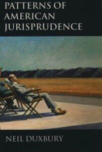 Ebook in inglese Patterns of American Jurisprudence Duxbury, Neil