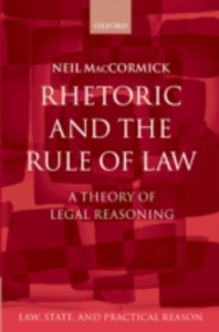 Ebook in inglese Rhetoric and The Rule of Law: A Theory of Legal Reasoning MacCormick, Neil