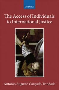 Ebook in inglese Access of Individuals to International Justice Can&ccedil , ado Trindade, Ant&ocirc , nio Augusto