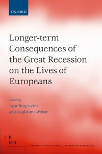 Ebook in inglese Longer-term Consequences of the Great Recession on the Lives of Europeans -, -