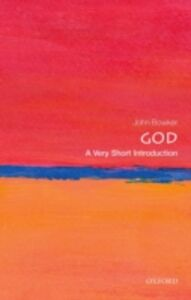 Foto Cover di God: A Very Short Introduction, Ebook inglese di John Bowker, edito da OUP Oxford