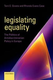 Legislating Equality: The Politics of Antidiscrimination Policy in Europe