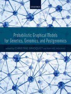 Ebook in inglese Probabilistic Graphical Models for Genetics, Genomics, and Postgenomics -, -