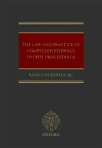 Ebook in inglese Law and Practice of Compelled Evidence in Civil Proceedings Cockerill QC, Sara