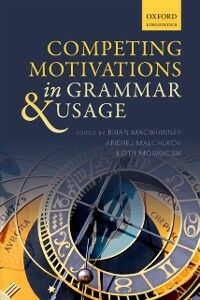 Ebook in inglese Competing Motivations in Grammar and Usage -, -