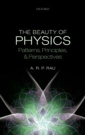 Beauty of Physics: Patterns, Principles, and Perspectives