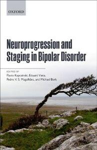 Foto Cover di Neuroprogression and Staging in Bipolar Disorder, Ebook inglese di  edito da OUP Oxford